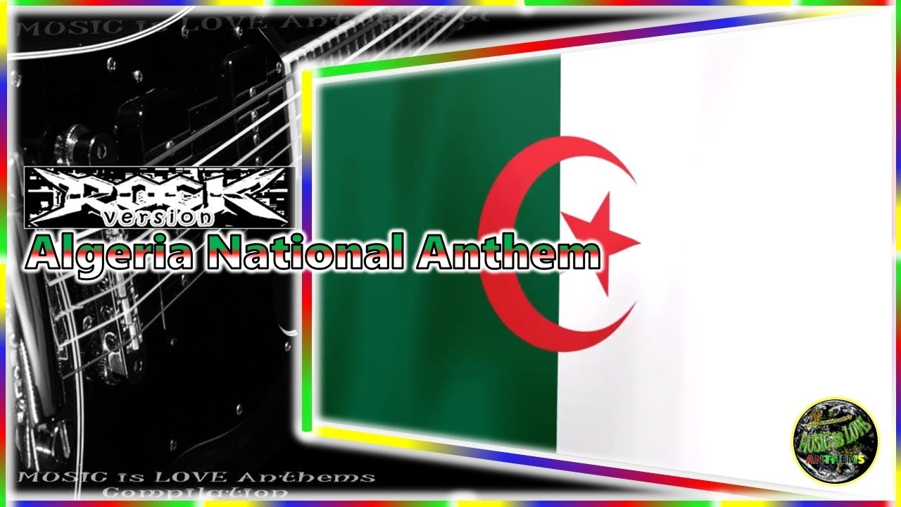 algerian National Anthem Lyrics – Algerian British Association
