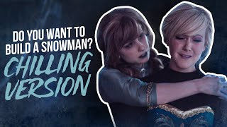Do You Want To Build A Snowman CHILLING VERSION Traci Hines Ft Amy Treadwell Toy