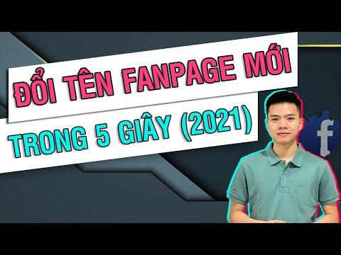 Hướng dẫn cách đổi tên FanPage Facebook Mới 5 giây 2021 | Quý Tộc