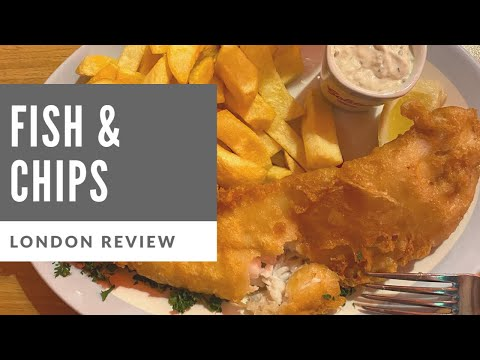 A London Review: Fish & Chips
