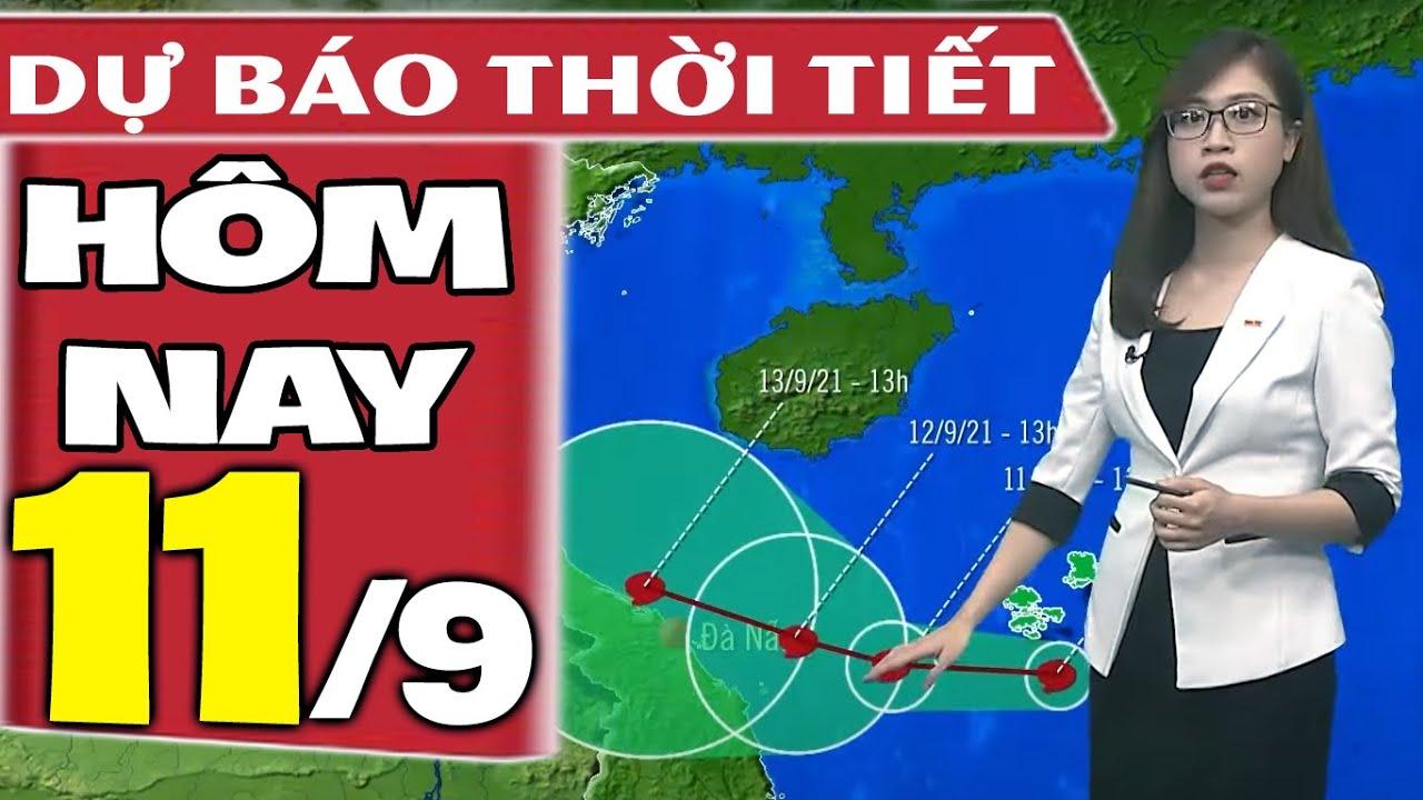 Dự báo thời tiết hôm nay mới nhất ngày 11/9/2021 | Dự báo thời tiết 3 ngày tới | Bao quát những tài liệu về thời tiết nha trang mới cập nhật