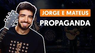Baixar PROPAGANDA - Jorge e Mateus (aula de violão simplificada)