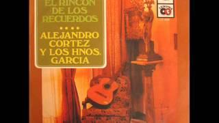 Alejandro Cortez y Los Hnos. García - Estréchame / Otro día mas (1970)