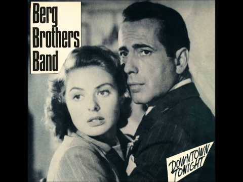 Berg Brothers Band: Downtown Tonight.