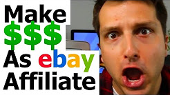 How to Make Money With The Ebay Partner Network