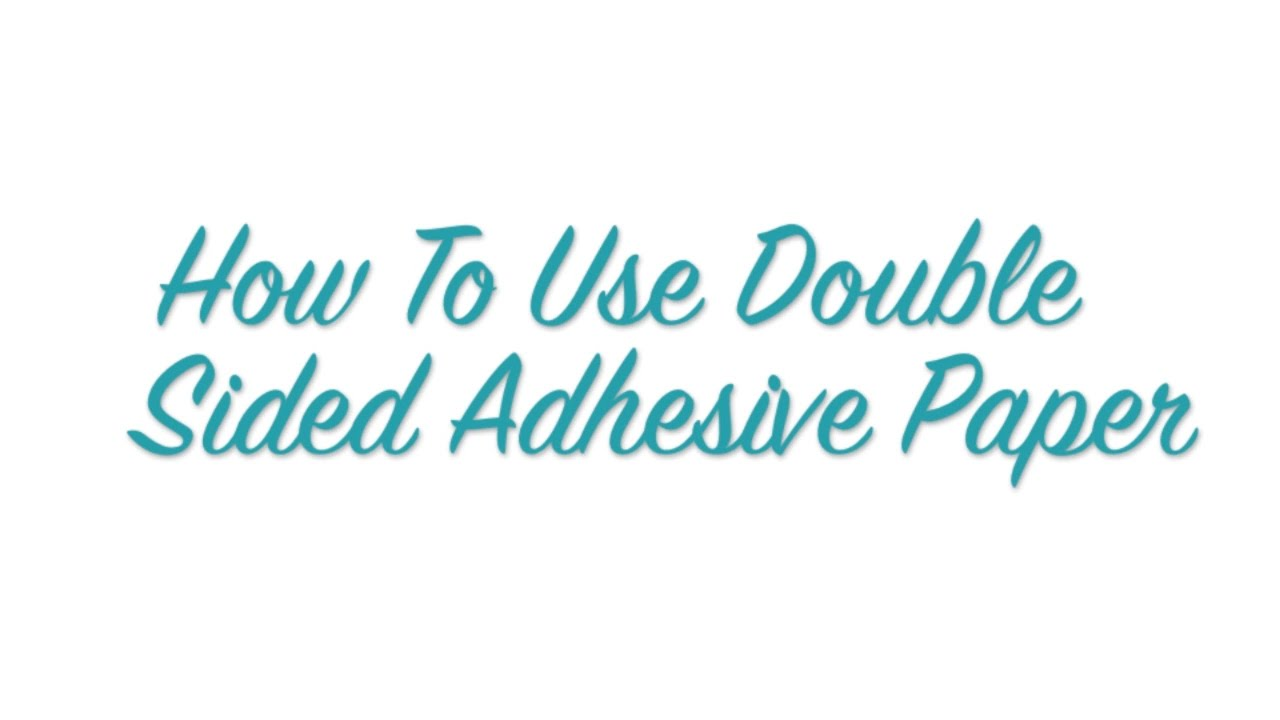 how to use double sided adhesive paper from silhouette