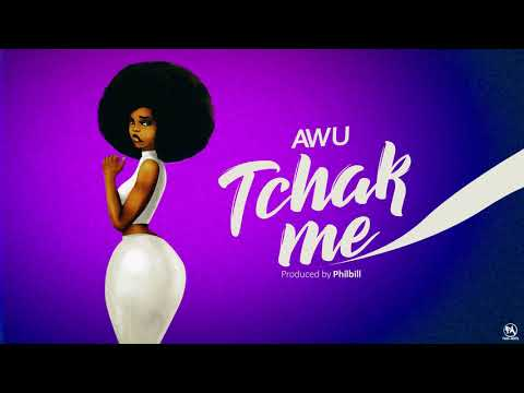 AWU-Tchak Me (official audio) prod. Philbill