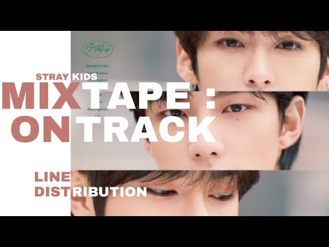 Stray Kids   Mixtape : On Track Line Distribution Happy Anniversary