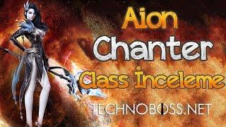 Aion Rehberi | Chanter Class İnceleme
