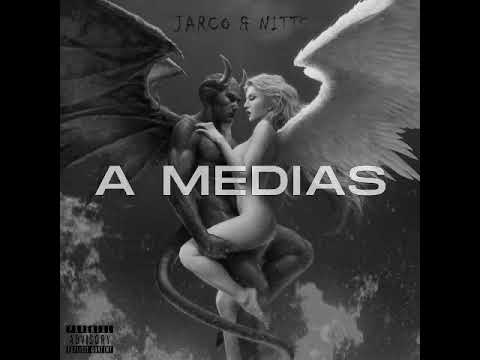A MEDIAS (