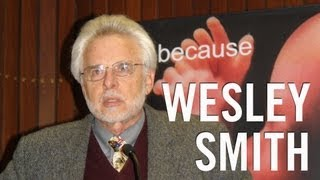 Wesley Smith : The ethics of stem cell research: Dublin, 2009 (Part 2 of 2)