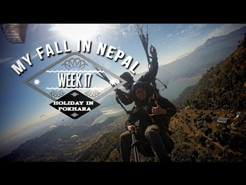 My Fall in Nepal: Week 17 - Holiday in Pokhara