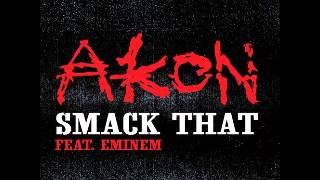 Akon Smack That Lyrics (ft.Eminem)-Mp3 audio