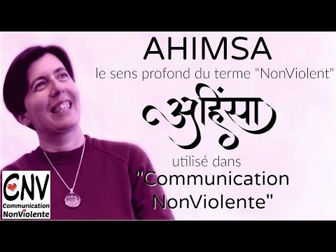 """Communication Nonviolente : Ahimsa, le sens profond du terme """"Nonviolent"""" (RCP000160)"""