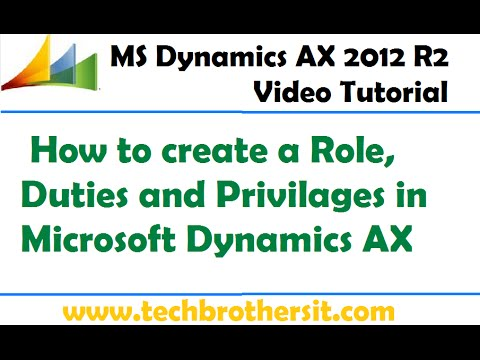 15-Microsoft Dynamics AX - How To Create A Role, Duties And Privilages In Microsoft Dynamics AX