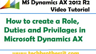 Microsoft Dynamics AX bir Rol oluşturma, Görev ve Ayrıcalıkları 15-Microsoft Dynamics AX -