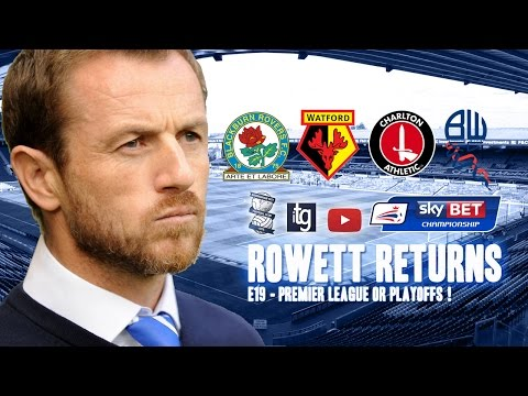 Rowett Returns #E19 - FM15 Birmingham City Career - Last 4 Games !!