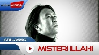 Ari Lasso - Misteri Illahi | Official Video