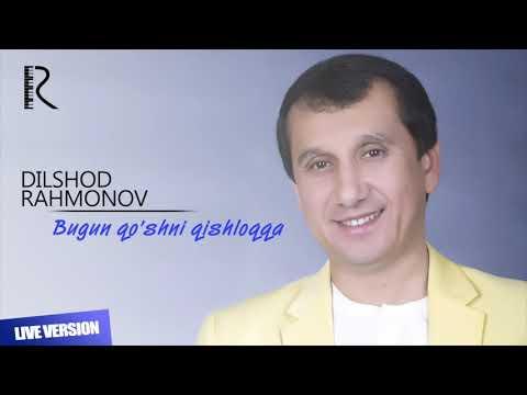 Dilshod Rahmonov - Bugun qo'shni qishloqqa | Дилшод - Бугун кушни кишлокда (jonli ijro)