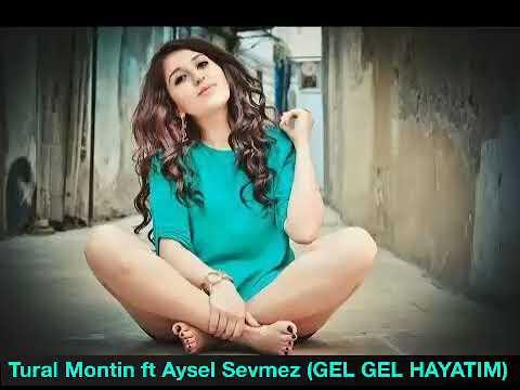 GEL GEL HAYATIM (Herkesin Aradığı Azeri Şarkı)