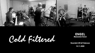 Engel (Rammstein-Cover) - Cold Filtered - Live-Rehearsal - 12-11-2020