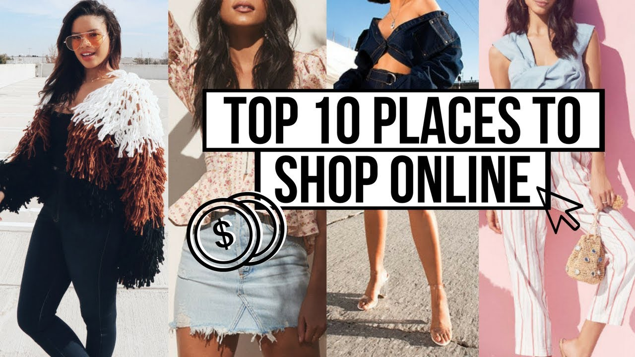 top 10 places to shop online 2018 cute clothes for cheap
