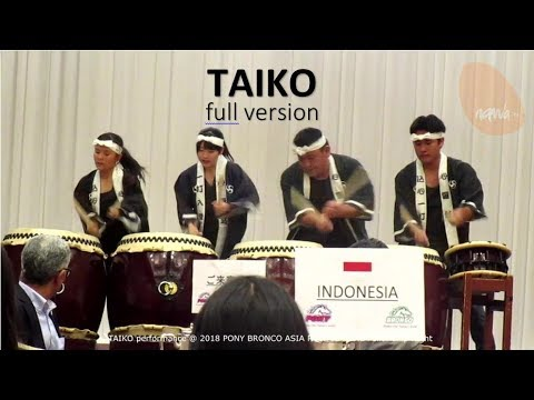 TAIKO (full version) @ 2018 PONY BRONCO ASIA PACIFIC ZONE