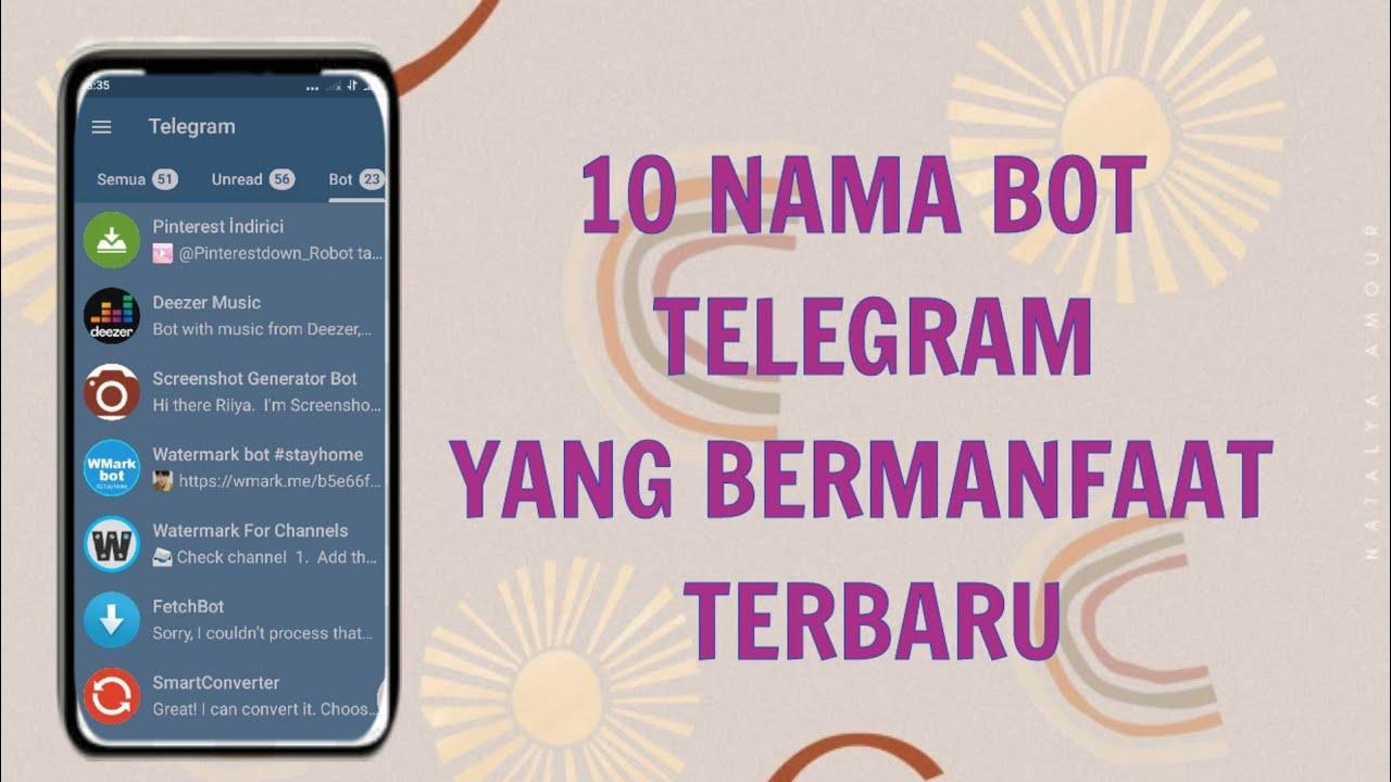 Nama Bot Telegram Berguna Dan Bermanfaat Part 1 Review 10 Bot Bermanfaat Youtube