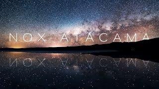 NOX ATACAMA | 8K