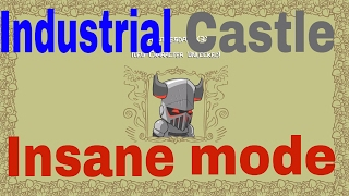 Castle Crashers Remastered how to beat industrial castle (insane mode)