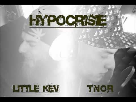 LITTLE KEV feat T'NOR (hypocrisie)