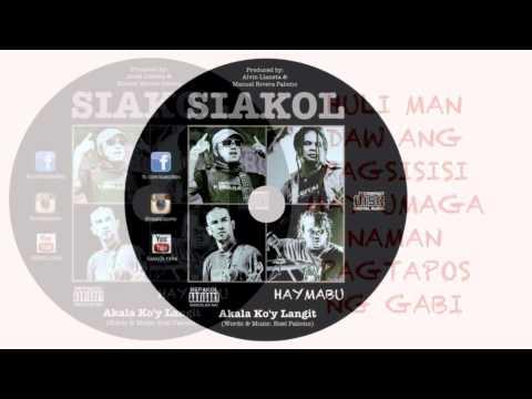 Siakol - Akala Ko'y Langit (Official Lyric Video)