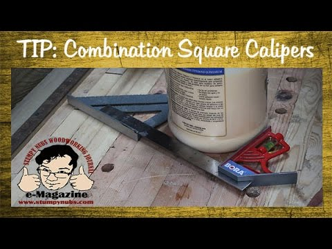 Woodworking Quick Tip: Combination square calipers