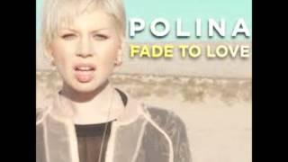 Polina Fade To Love Betablock3r Remix