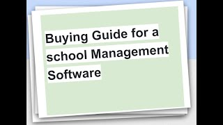 Buying Guide for a school Management Software