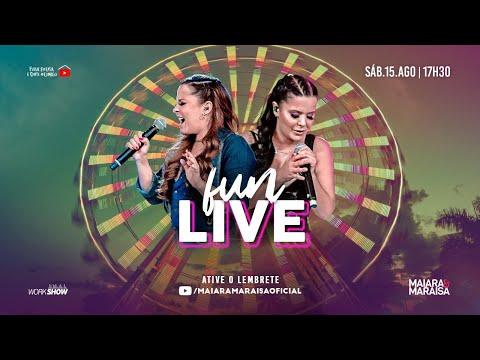 Maiara e Maraisa - Fun Live