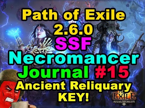 ANCIENT RELIQUARY KEY! (Path of Exile 2.6.0: SSF WITCH/NECROMANCER JOURNAL #15)