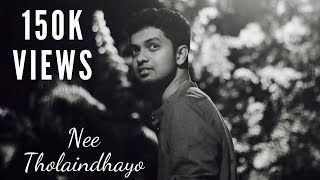 Gambar cover NEE THOLAINDHAAYO | KeysnSoul | Syed & Jones | Leon James | Sid Sriram
