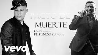 Don Omar - Pacto De Muerte (Audio) ft. Kendo Kaponi (Prod. By Dj Luian) thumbnail
