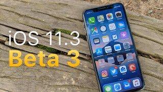iOS 11.3 Beta 3 - What