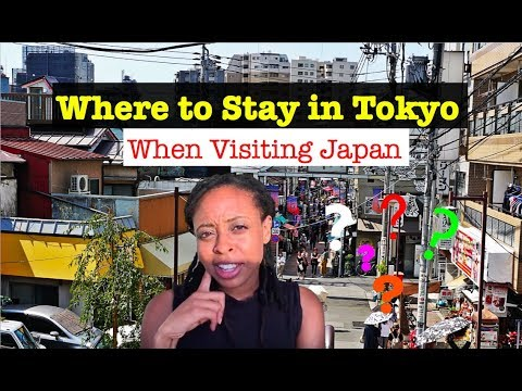 Where Should I Stay In Tokyo?