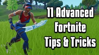 11 Advanced Building + Editing Tips & Tricks - Fortnite Battle Royale