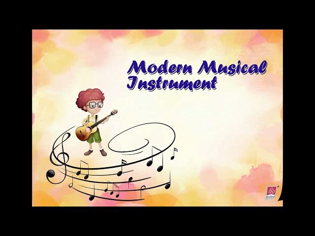 FIRST STEP - SR.KG. - G.K.- Modern Musical Instrument