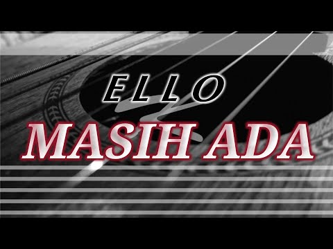 Ello - Masih Ada | Karaoke Gitar Akustik (NO COPYRIGHT)