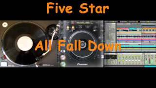 Five Star - All Fall Down.