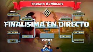 LA GRAN FINALISIMA TORNEO WAR AMISTOSA | clash of clans by mr luis