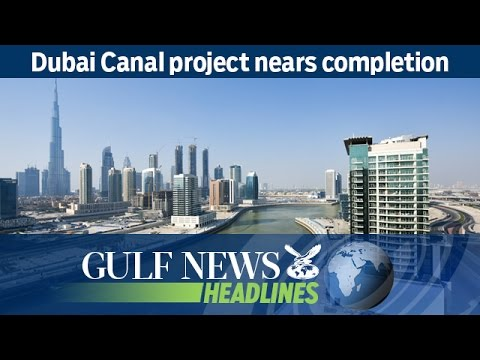 Dubai Canal project nears completion - GN Headlines
