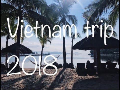 Vietnam trip 2018