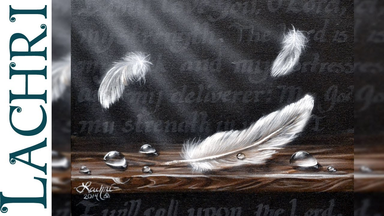 Speed painting feathers and water droplets in acrylic for How paint on canvas
