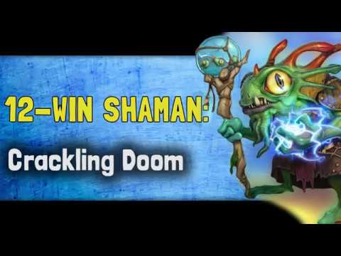 Hearthstone Arena K&C - 12 Win Shaman (?): Crackling Doom